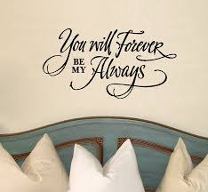 You Will Forever Be My Always Wall Decal 20 X 38 Black Walmart Com Walmart Com