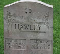 Addie A. Richardson Hawley (1874-1958) - Find A Grave Memorial