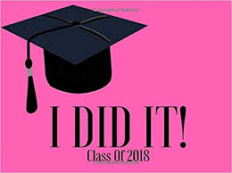 class of i did it graduation wishes graduation messages