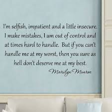 Im Selfish Impatient And A Little Insecure Marilyn Monroe Vinyl Wall Decal Words Wall Decal