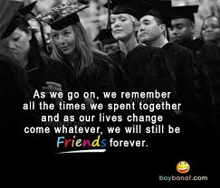graduation quotes for best friends graduation quotes and sayings