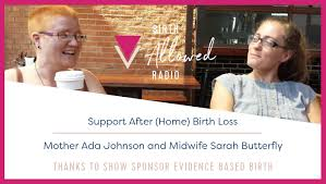 Ep. 31 - Support After (Home) Birth Loss | Mother Ada Johnson and ...