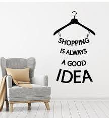 Vinyl Wall Decal Shopping Good Idea Quote Hanger Fashion Store Sticker Wallstickers4you