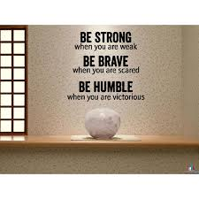 Shop Be Strong Brave And Humble Wall Art Sticker Decal On Sale Overstock 11524252