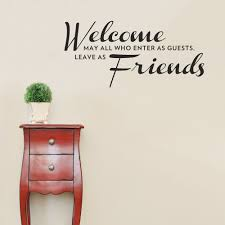 Welcome Friends Wall Quote Decal