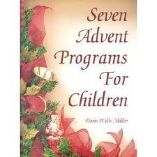 Seven Advent Programs for Children by Doris Miller