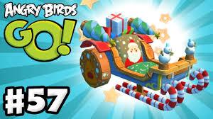 Angry Birds Go! Gameplay Walkthrough Part 57 - X-Mas Santa Sleigh ...