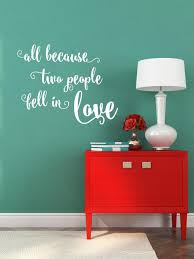 All Because Two People Fell In Love Vinyl Wall Decal Home Decor Airetgraphics
