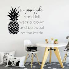 Amazon Com Be A Pineapple Quote Wall Decal Stand Tall Wear A Crown Available In Multiple Sizes And Colors To Match Your Home Bedroom Or Office Decor Handmade