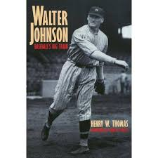 Walter Johnson - By Henry W Thomas (Paperback) : Target