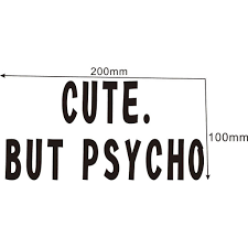 20 10cm Cute But Psycho Car Bumper Sticker Girly Funny Drift Jdm Wall Art Decal Fashion Sticker Decals Car Stickers Aliexpress