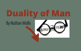 the duality of man lord of the flies by nathan walls on prezi