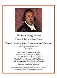 The Episcopal Diocese of Long Island: SAT, FEB 8 - Black Clergy Caucus  Hosting Absalom Jones Celebration at Grace, Brooklyn Heights