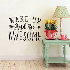 Inspirational Wall Decal Quotes Wake Up And Awesome Wall Stickers Home Decor Living Room Custom Made Vinyl Stickers Mural A724 Inspirational Wall Decals Sticker Muralwall Decals Aliexpress