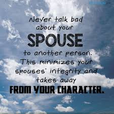 quotes never talk bad about your spouse to another