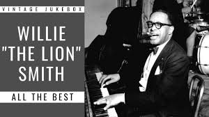 """Willie """"The Lion"""" Smith - All the Best (FULL ALBUM - BEST OF JAZZ) - YouTube"""