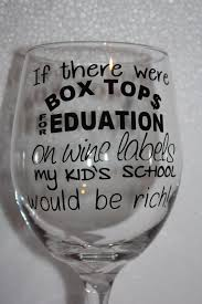 Dishwasher Safe Vinyl On Wine Glass Wine Glass Sayings Funny Wine Glasses Wine Glasses