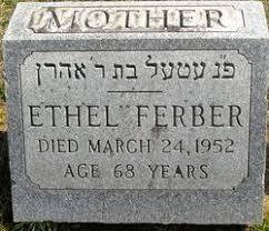 Ethel Ferber (1881-1952) - Find A Grave Memorial