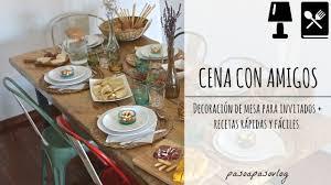 Cena Con Amigos Paso A Paso Youtube