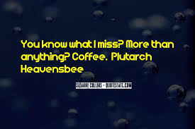 top quotes about missing you more famous quotes sayings
