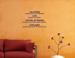 I Am Strong Because I Know My Weaknesses I Live Because Wall Decor Stickers Contemporary Wall Decals By Vinylsay Llc