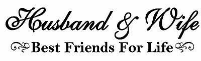 Husband And Wife Best Friends For Life Removable Vinyl Wall Art Decal Sticker Ebay