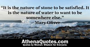 """athena quotes """"it is the nature of stone to be satisfied it is"""