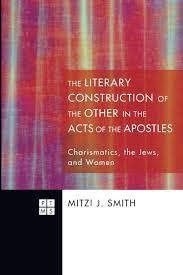 The Literary Construction of the Other in the Acts of the Apostles ...