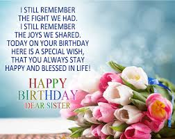 happy birthday sister wishes happy birthday sister messages