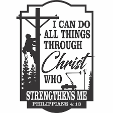 I Can Do All Things Through Christ Linemen Vinyl Decal Big Rig Threads