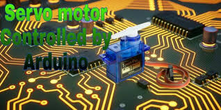 lesson 3 servo motor with arduino