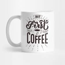 first coffee hand lettering quotes first coffee hand lettering
