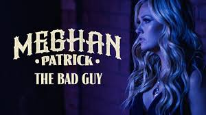 Meghan Patrick - The Bad Guy - Official Music Video - YouTube
