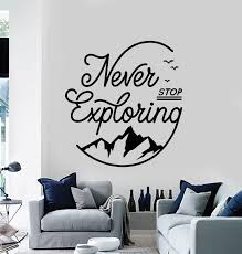 Vinyl Wall Decal Words Never Stop Exploring Camping Mountains Stickers Wallstickers4you