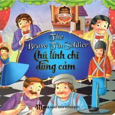 Sách - Truyện Cổ Tích Chú Lính Chì Dũng Cảm - Song Ngữ Anh Việt ...
