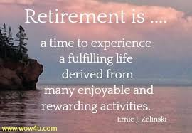 best retirement quotes and sayings and wishes
