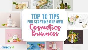 10 tips for starting your own cosmetics