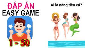 Easy Game - Đáp án level 1 - 50 | Trò chơi Trí não & Câu đố Trí ...