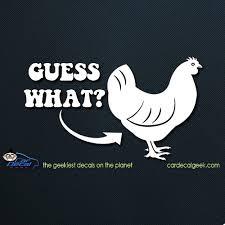 Guess What Chicken Butt Car Window Decal Sticker Graphic