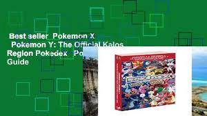 Best seller Pokemon X Pokemon Y: The Official Kalos Region Pokedex ...