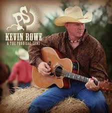 Kevin Rowe & The Prodigal Sons | ReverbNation