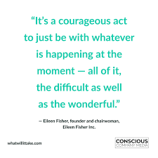 inspiring quotes about courage from powerful women conscious