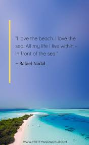 best beach quotes the top quotes about beach sand and sunsets
