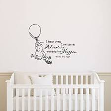 Amazon Com Classic Winnie The Pooh Wall Decal Quote I Knew When I Met You An Adventure Was Going To Happen Winnie The Pooh Wall Decal Nursery Kids Room Baby Wall Art