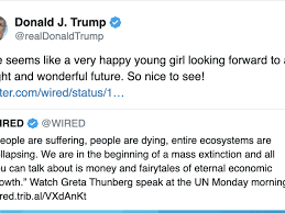Trump's tweet about Greta Thunberg is ...