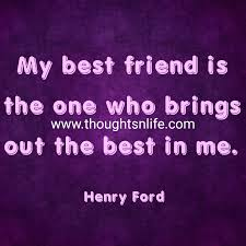 inspirational and motivational quotes friendship quotes my best