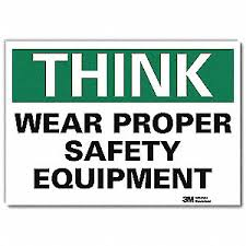 Lyle Safety Decal Wear Proper Safety Equipment Header Think Rectangle 5 Height 7 Width 34rn87 U7 1349 Rd 7x5 Grainger