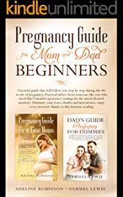 Pregnancy guide for first time moms: Essential guide on how to ...