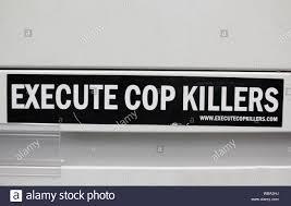 Execute Cop Killer Sticker Stock Photo Alamy