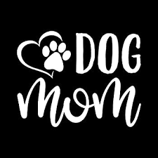 Amazon Com Dog Mom Paw Heart Vinyl Decal Sticker Cars Trucks Vans Suvs Walls Cups Laptops 5 Inch White Kcd2628 Automotive